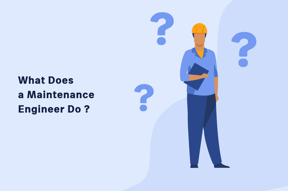 What Does aMaintenance EngineerDo? [In 2021]