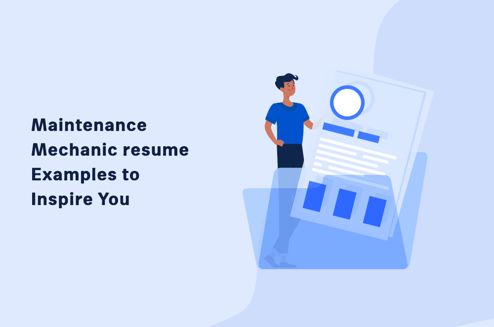 Maintenance Mechanic Resume Examples to Inspire You